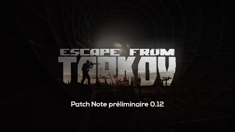 Patch Note Escape From Tarkov