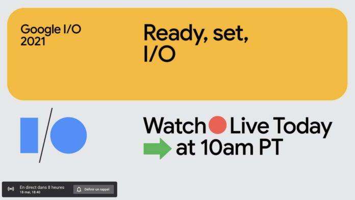 Où regarder la Google I/O 2021, la conférence de Google en streaming sur internet ?