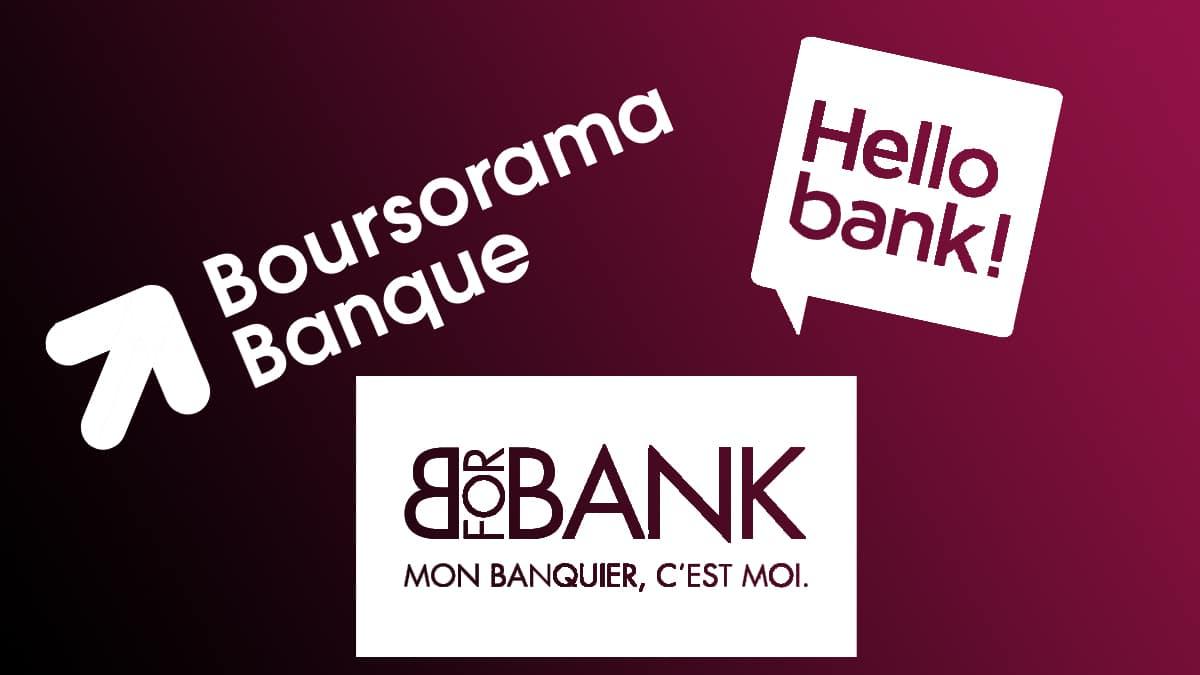 Boursorama, Hello Bank et BForBank