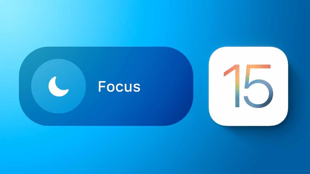 Focus, une fonctionnalité disponible sur iOS 15 va vous permettre de rester Focus sur votre travail.